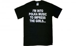 Impress The Girls T-Shirt