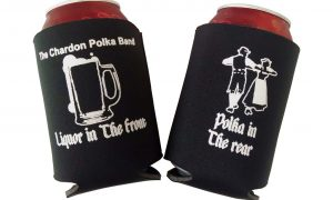 """Liquor In The Front"" Koozie"